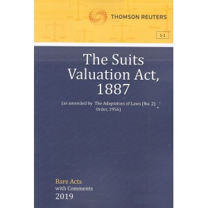 Thomson Reuters The Suits Valuation Act, 1887 [Bare Acts with Comment]