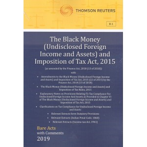 Thomson Reuters The Black Money (Undisclosed Foreign Income and Assets) and Imposition of Tax Act, 2015 [Bare Acts with Comment]