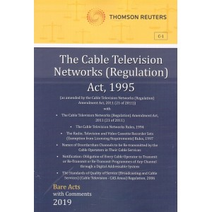 Thomson Reuters The Cable Television Networks (Regulation) Act, 1995 [Bare Acts with Comment]