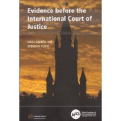 Thomson Reuters Evidence before the International Court of Justice by Anna Riddell and Brendan Plant | British Institute of International and Comparative Law