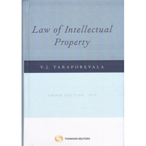 Thomson Reuter's Law of Intellectual Property [IPR] by V J Taraporevala