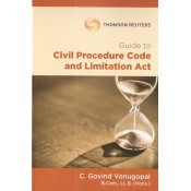 Thomson Reuters Guide to Civil Procedure Code [CPC] and Limitation Act by C. Govind Venugopal