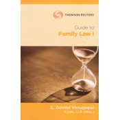 Thomson Reuters Guide to Family Law I by C. Govind Venugopal