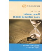 Thomson Reuters Guide to Labour Law II (Social Securities Law) by C. Govind Venugopal