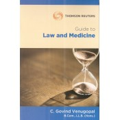 Thomson Reuters Guide to Law and Medicine by C. Govind Venugopal