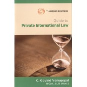 Thomson Reuters Guide to Private International Law by C. Govind Venugopal