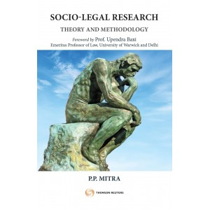 Thomson Reuter's Socio-Legal Research Theory and Methodology by P. P. Mitra