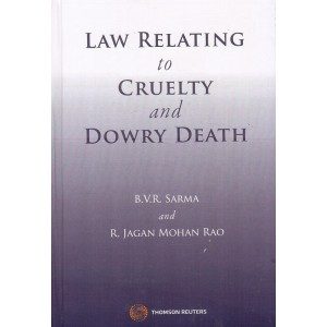 Thomson Reuters Law Relating to Cruelty and Dowry Death [HB] by B.V.R. Sarma & R. Jagan Mohan Rao