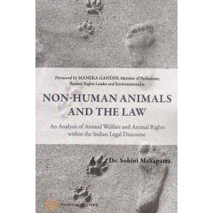 Thomson Reuter's Non-Human Animals and The Law by Dr. Sohini Mahapatra