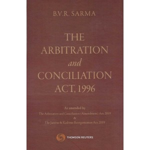 Thomson Reuters The Arbitration and Conciliation Act, 1996 [HB] by B.V.R. Sarma