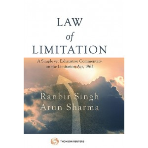 Thomson Reuters Law of Limitation [HB] by Ranbir Singh, Arun Sharma