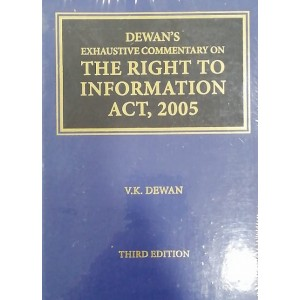 Dewan's Exhaustive Commnetary on The Right to Information Act, 2005 [HB] by Thomson Reuters