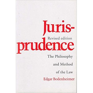Universal's Jurisprudence The Philosophy and Method of the Law by Edgar Bodenheimer
