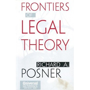 Universal's Frontiers of Legal Theory by Richard A. Posner
