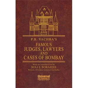 P. B. Vachha's Famous Judges, Lawyers & Cases of Bombay by Universal Law Publishing Co.
