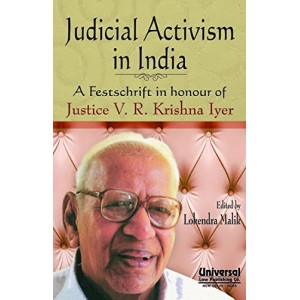Judicial Activism in India : A Festchrift in honour of Justice V.R. Krishna Iyer [HB], Universal Law Publishing Co.
