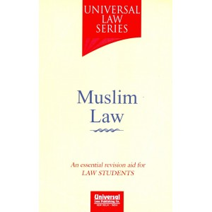 Universal Law Series on Muslim Law For Law Students by Adv. Rita Khanna
