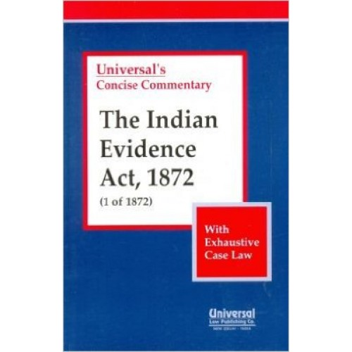 Universal's Concise Commentary Indian Evidence Act, 1872