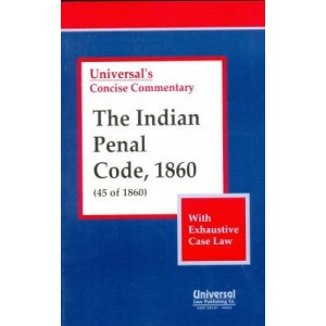 Universal's Concise Commentary Indian Penal Code, 1860