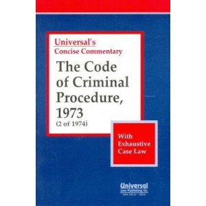 Universal's Concise Commentary Code of Criminal Procedure, 1973 (CrPC)