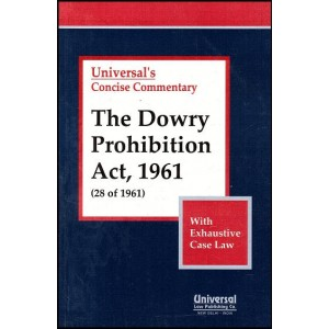 Universal's Concise Commentary on The Dowry Prohibition Act, 1961