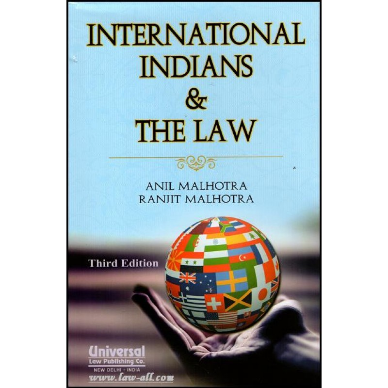 Universal's International Indians and the Law by Adv  Anil Malhotra