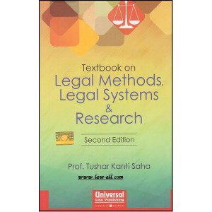 Universal's Textbook on Legal Methods, Legal Systems & Research by Prof. Tushar Kanti Saha