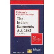 Universal's Concise Commentary The Indian Easements Act, 1882 (5 of 1882)