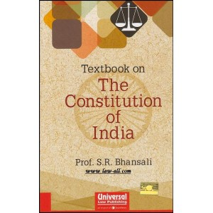 Textbook on The Constitution of India by Prof. S. R. Bhansali, Universal Law Publishing