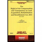 Universal's The Right to Fair Compensation & Transparency in Land Acquisition , Rehabilitation & Resettlement Act, 2013 - Bare Act
