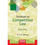 Universal's Textbook on Competition Law by Dr. H. K. Saharay