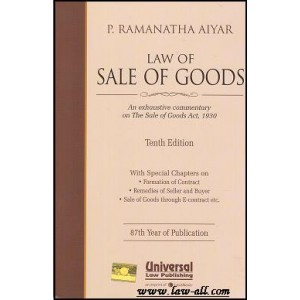 P. Ramanatha Aiyar's Law of Sale of Goods [HB] | Universal Law Publishing