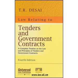 Law Relating to Tenders and Government Contracts [HB] | T. R. Desai | Universal Law Pub