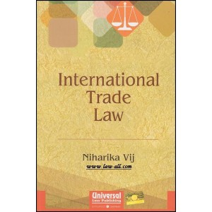 Universal's International Trade Law by Niharika Vij