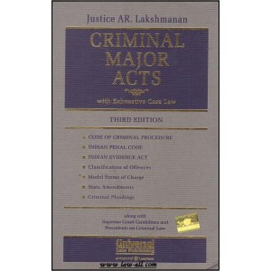 Universal's Criminal Major Acts with Exhaustive Case Law [HB] by Justice AR. Lakshmanan