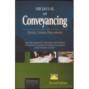 Sir Jai Lal on Conveyancing - Deeds, Forms, Precedents by Anoopam Modak | Universal Law Publishing