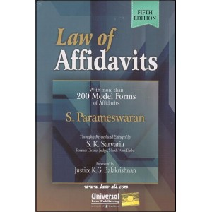 Universal's Law of Affidavits with More than 200 Model Form of Affidavits [HB] by S. Parameswaran, S. K. Sarvaria
