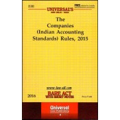 Universal's Companies (Indian Accounting Standards) Rules, 2015 - Bare Act with Short Notes