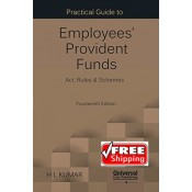 Universal's Practical Guide to Employees' Provident Funds Act, Rules & Schemes [EPF] by Adv. H. L. Kumar