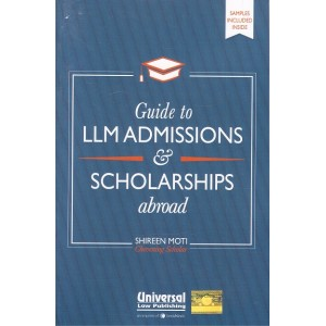 Universal's Guide to LLM Admissions & Scholarships abroad by Shireen Moti