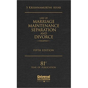 Universal's Law of Marriage Maintenance Separation and Divorce [HB] By S. Krishnamurthi Aiyar [HB]