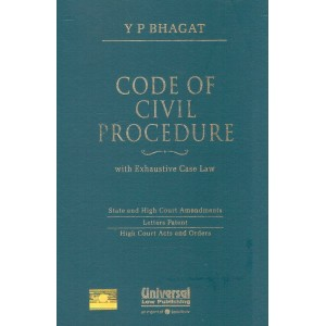 Universal's Code of Civil Procedure with Exhaustive Case Law [HB] by Y. P. Bhagat, Kumar Keshav