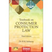 Universal's Textbook on Consumer Protection Law by Dr. H. K. Saharay