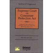 Universal's Supreme Court on Consumer Protection Act by Justice S. N. Aggarwal [HB]