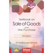 Universal's Textbook on Sale of Goods and Hire Purchase by Dr. Madhusudan Saharay