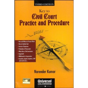 Universal's Key to Civil Court Practice & Procedures by Narender Kumar