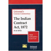 Universal's Concise Commentary on Indian Contract Act, 1872 with Case Law