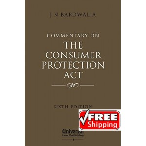 Universal's Commentary On The Consumer Protection Act by J. N. Barowalia [HB]