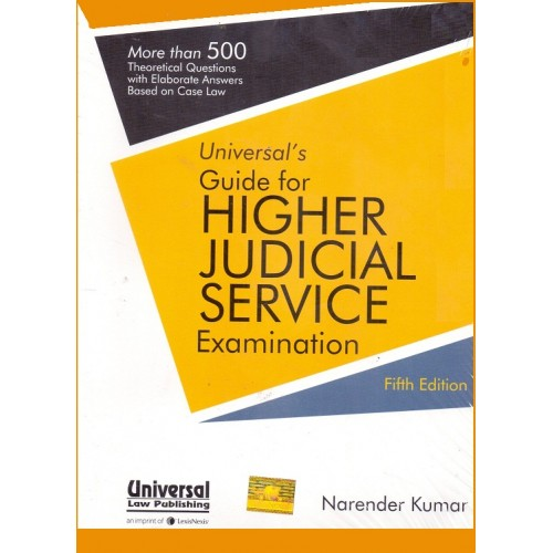 Universal's Guide for Higher Judicial Service Examination [JMFC] by Narender Kumar