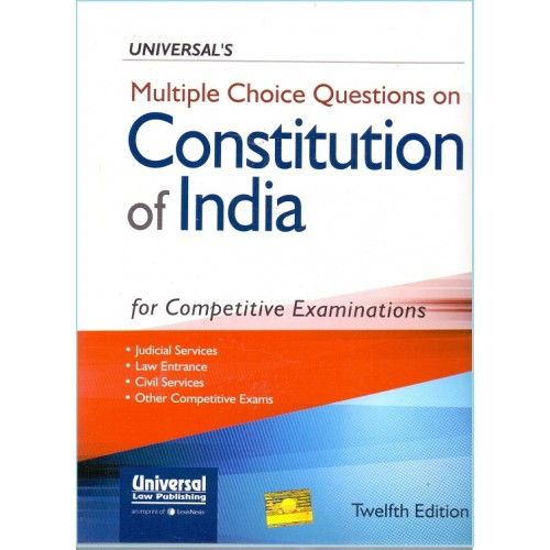 Universal's MCQ's on Constitution of India for Competitive Examinations by Manish Arora